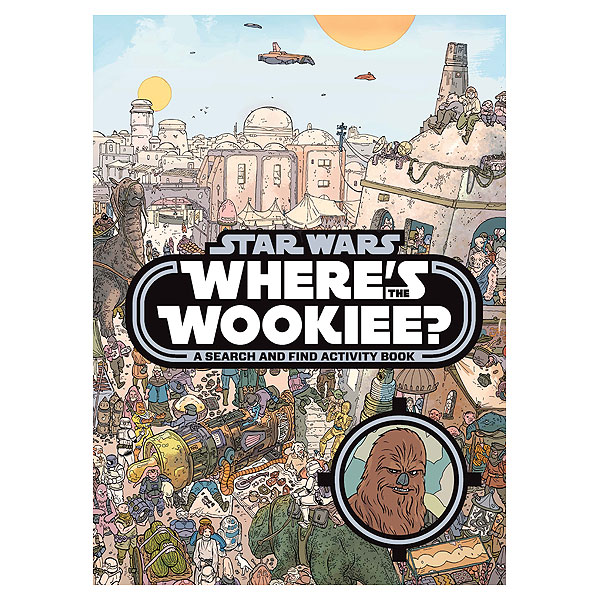 Where's the Wookiee (7+ yrs, Hardcover)