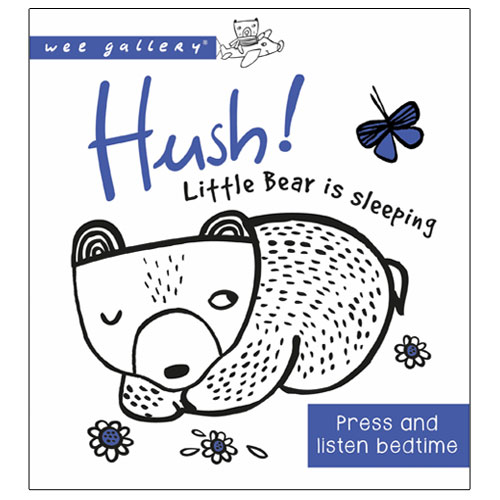 Wee Gallery Board Book - Hush! Little Bear is Sleeping (2-4 yrs, sound book)