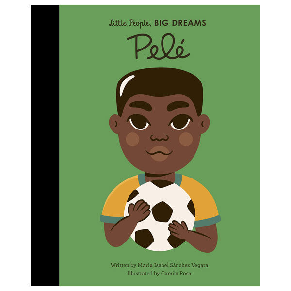Little People, Big Dreams Series - Pele (4+)