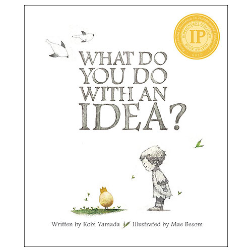 What Do You Do With An Idea? (5-8 yrs)