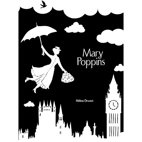 Mary Poppins Up, Up and Away by Helene Druvert
