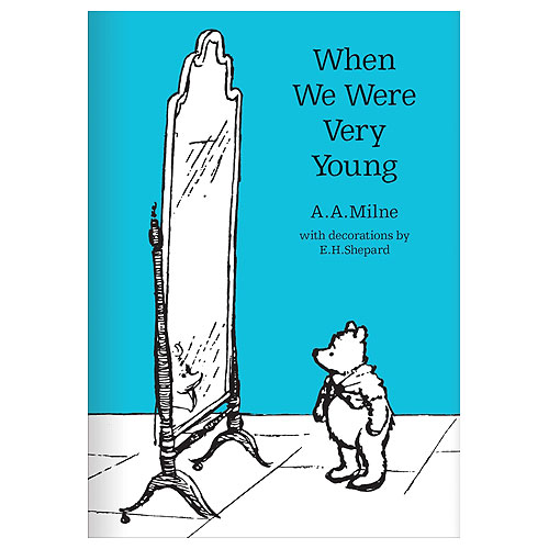 When We Were Very Young : 90th Anniversary Edition