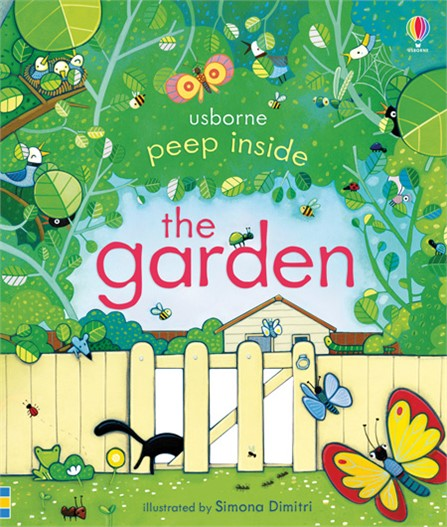 Usborne Peep Inside The Garden (3+ yrs)